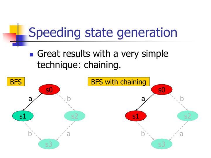 Speeding state generation