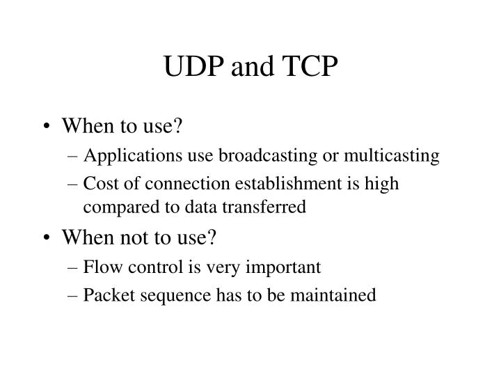 UDP and TCP
