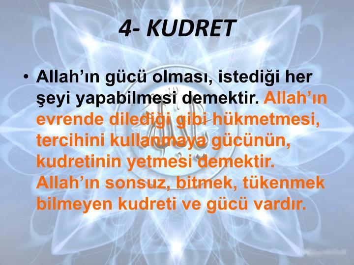 4- KUDRET