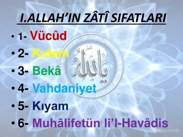I.ALLAHIN ZT SIFATLARI