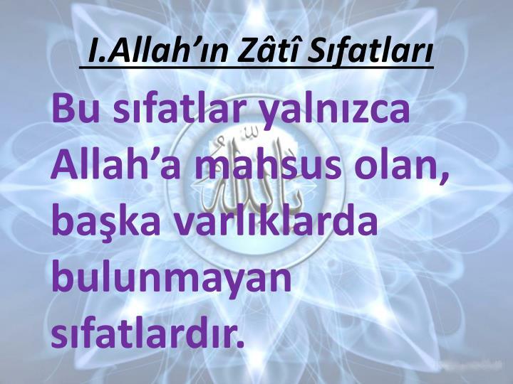 I.Allahn Zt Sfatlar