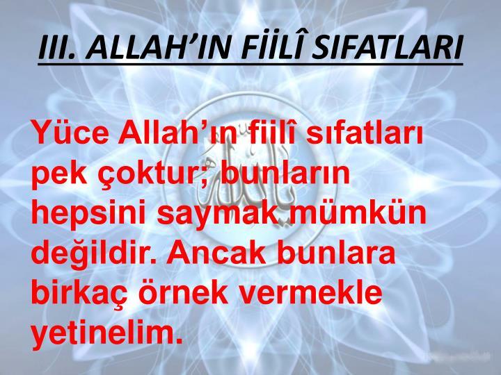 III. ALLAHIN FL SIFATLARI