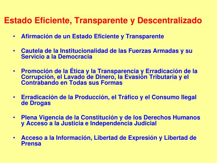 Estado Eficiente, Transparente y Descentralizado
