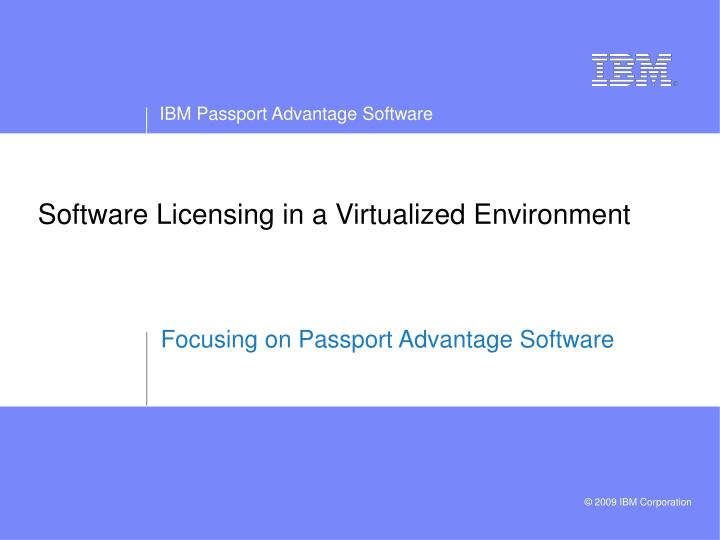 Software Licensing in a Virtualized Environment