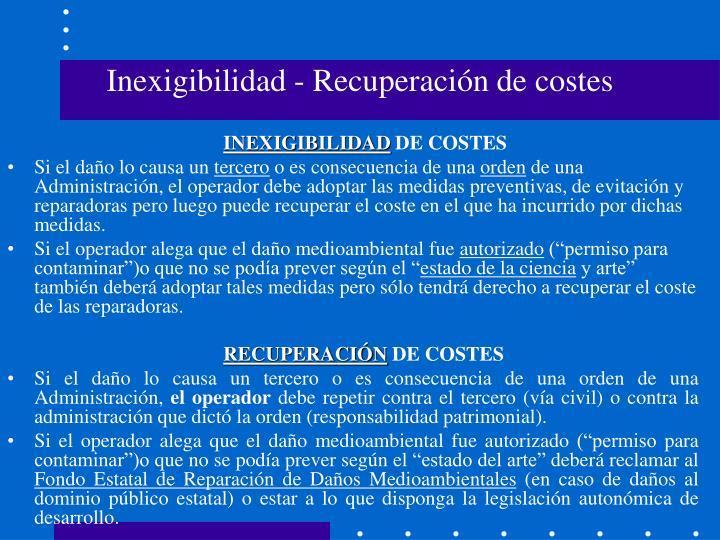 Inexigibilidad - Recuperación de costes