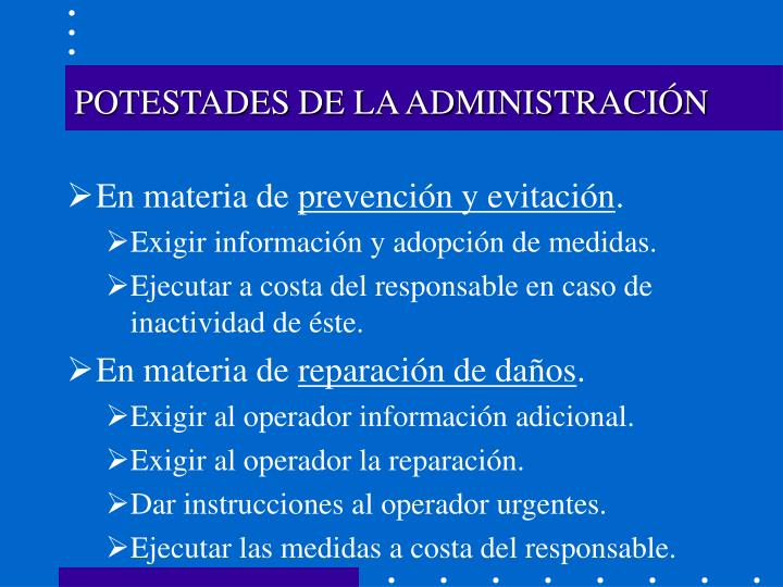 POTESTADES DE LA ADMINISTRACIÓN
