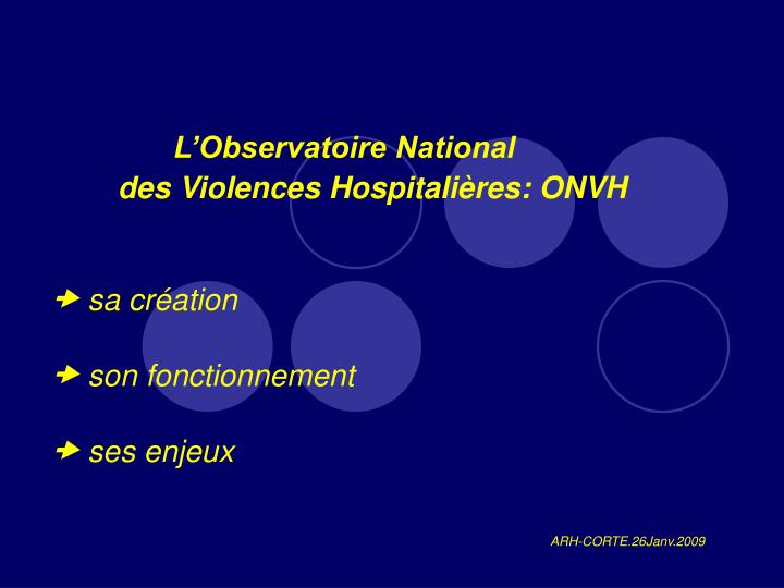 L observatoire national des violences hospitali res onvh sa cr ation son fonctionnement ses enjeux