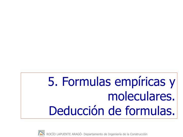 5. Formulas empíricas y moleculares.