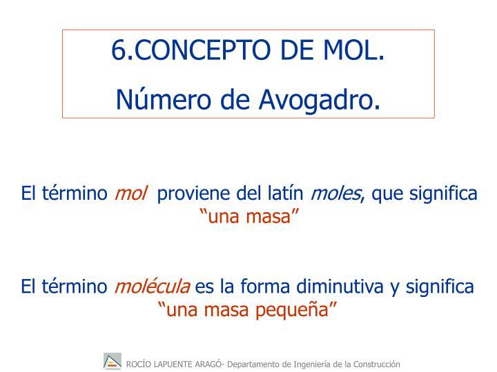 6.CONCEPTO DE MOL.