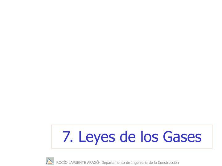 7. Leyes de los Gases