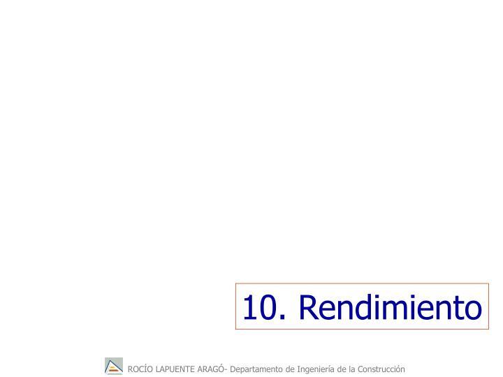 10. Rendimiento