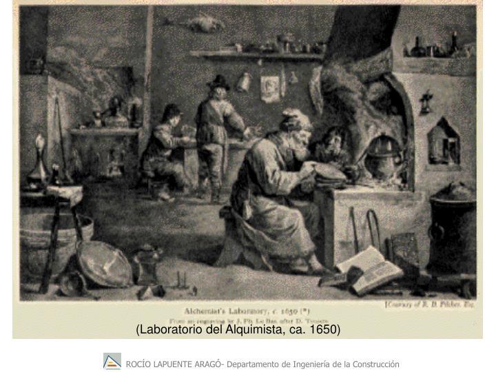 (Laboratorio del Alquimista, ca. 1650)