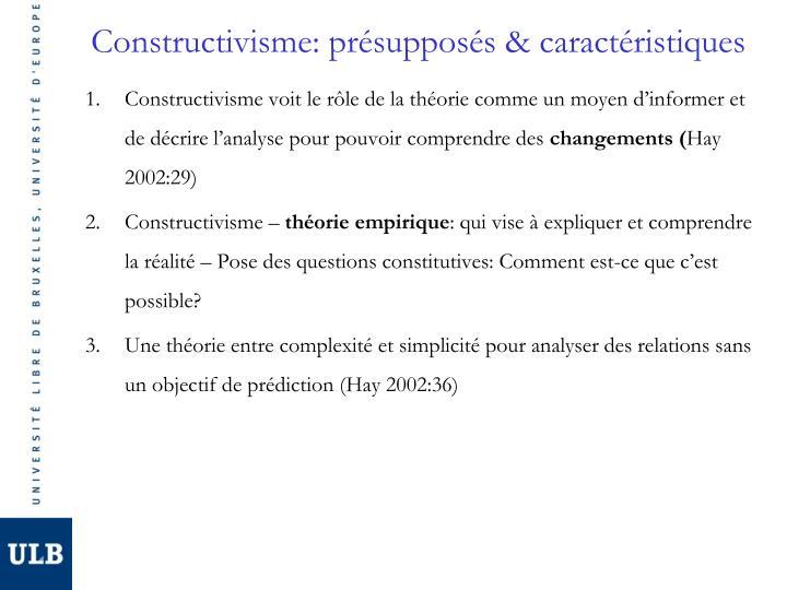 Constructivisme: présupposés & caractéristiques