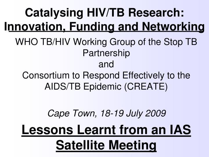 Catalysing HIV/TB Research:
