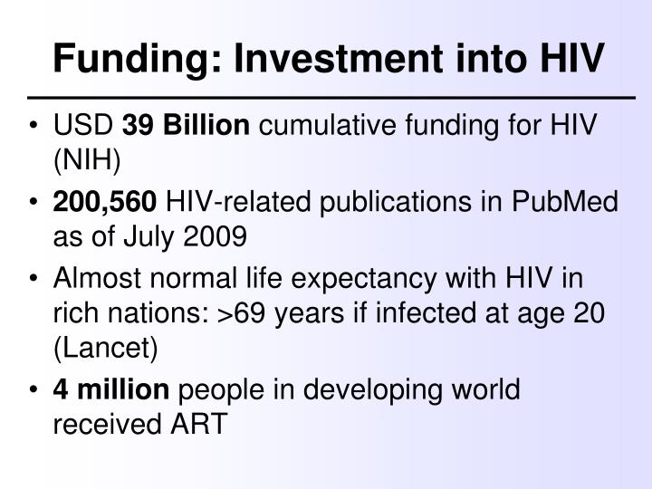 Funding: Investment into HIV