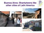 buenos aires shantytowns like other cities of latin america