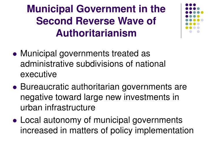 Municipal Government in the Second Reverse Wave of Authoritarianism