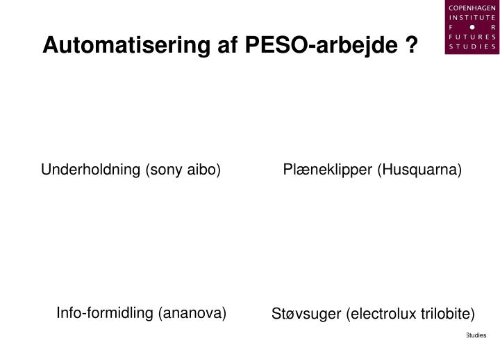 Automatisering af PESO-arbejde ?