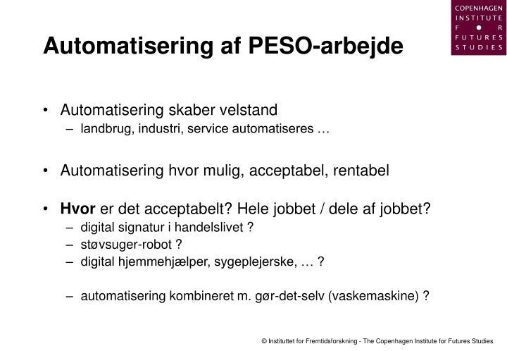 Automatisering af PESO-arbejde