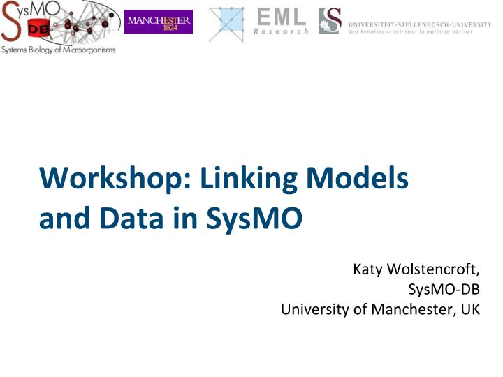 Workshop linking models and data in sysmo