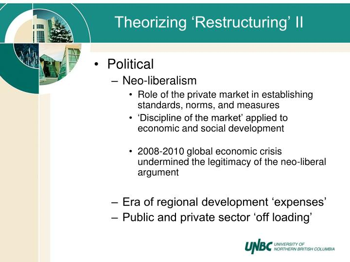 Theorizing 'Restructuring' II