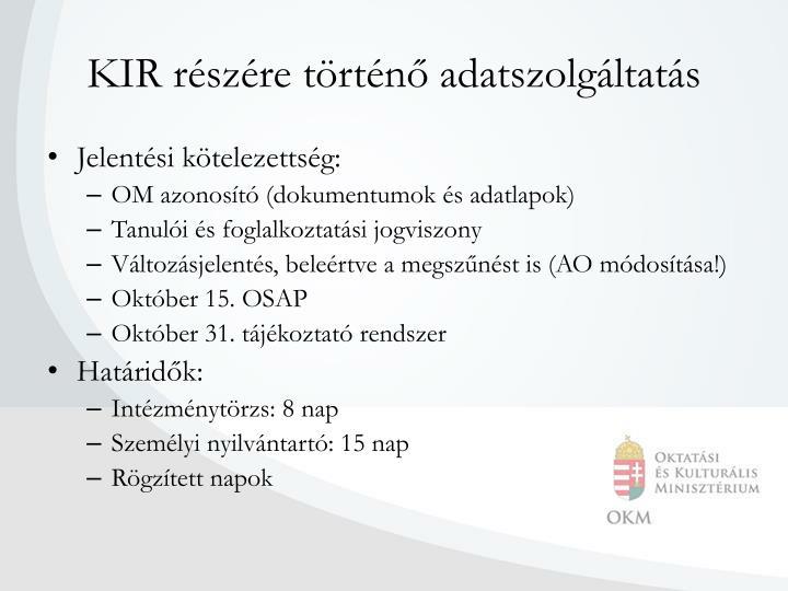 KIR részére történő adatszolgáltatás