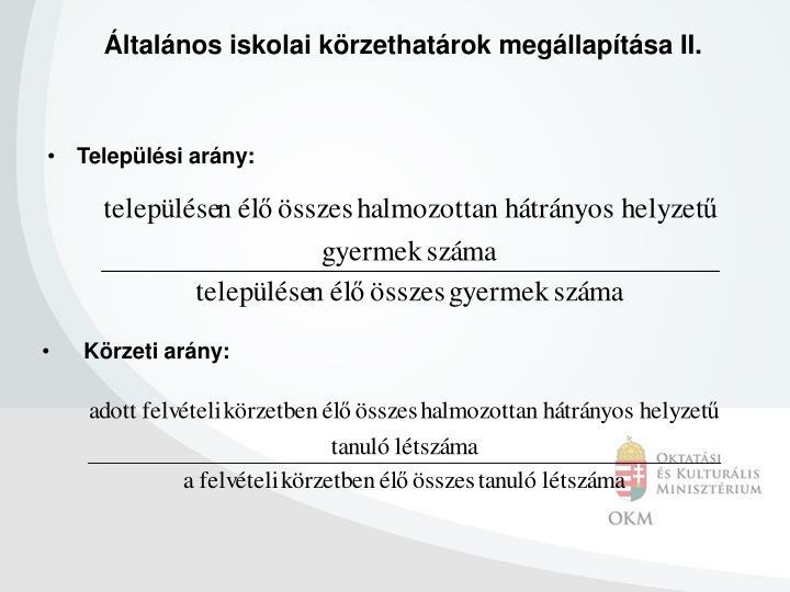 Általános iskolai körzethatárok megállapítása II.