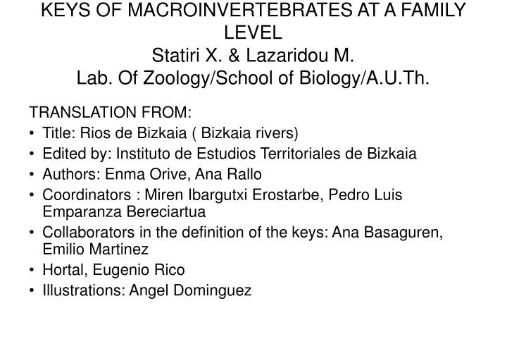 KEYS OF MACROINVERTEBRATES AT A FAMILY LEVEL