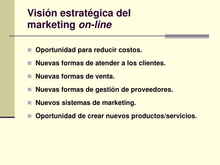 Visión estratégica del         marketing