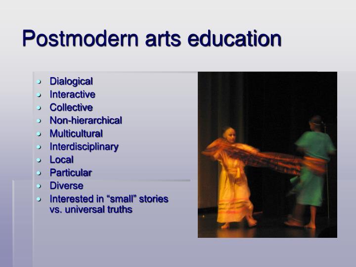 Postmodern arts education