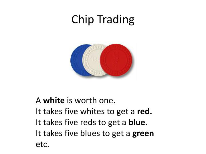 Chip Trading