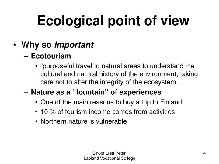 Ecological point of view