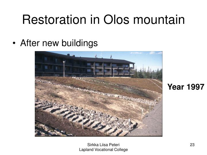 Restoration in Olos mountain