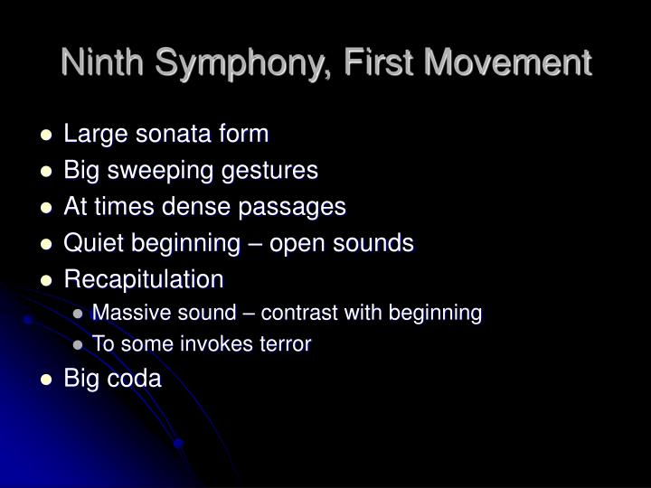 Ninth Symphony, First Movement