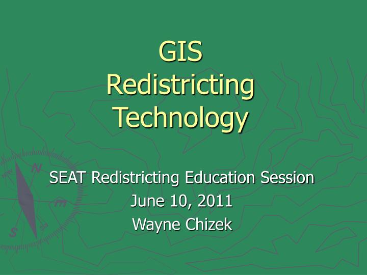 gis redistricting technology