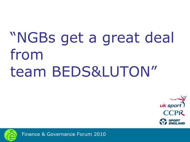 """NGBs get a great deal from"