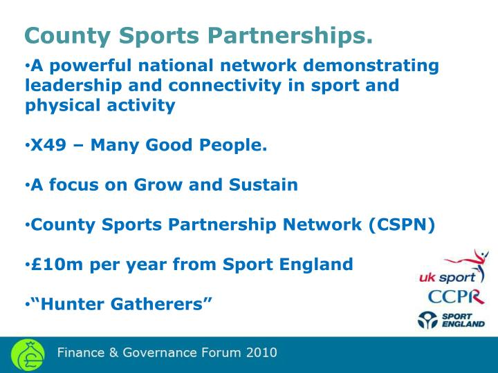 County Sports Partnerships.