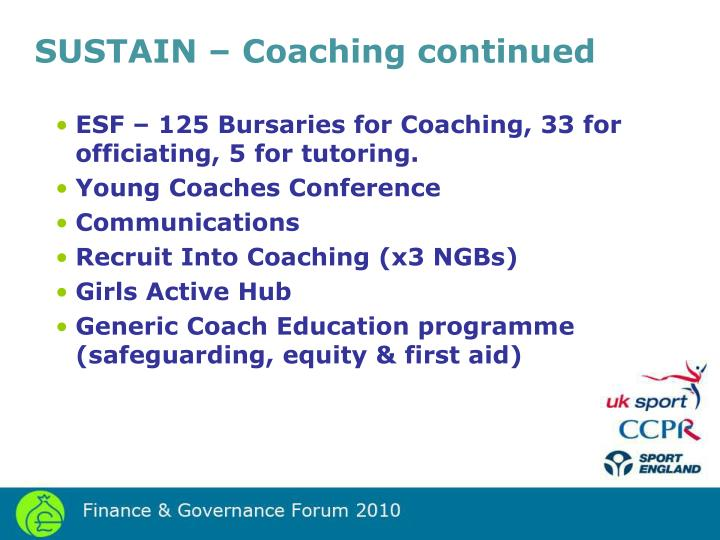 SUSTAIN – Coaching continued