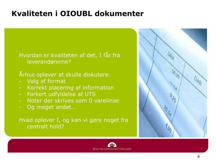 Kvaliteten i OIOUBL dokumenter