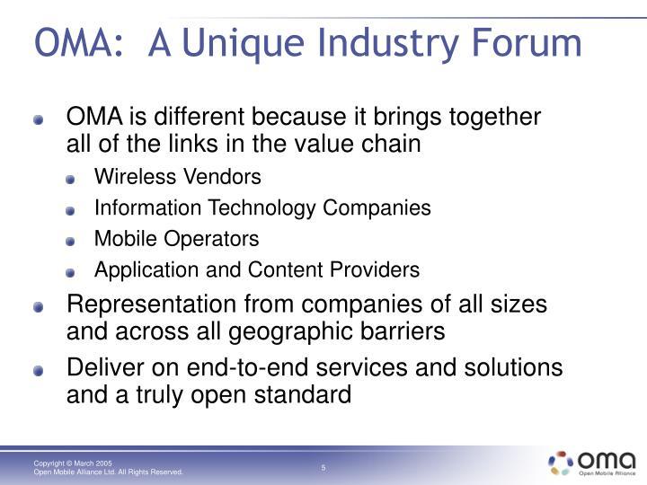 OMA:  A Unique Industry Forum