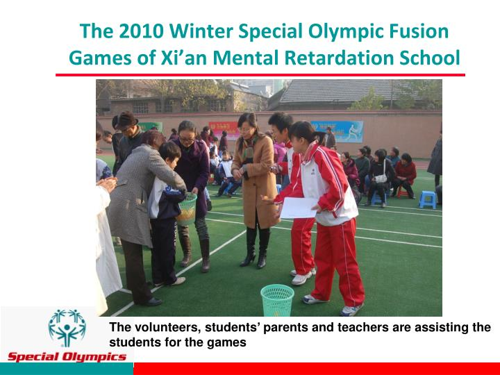 The 2010 Winter Special Olympic Fusion Games of