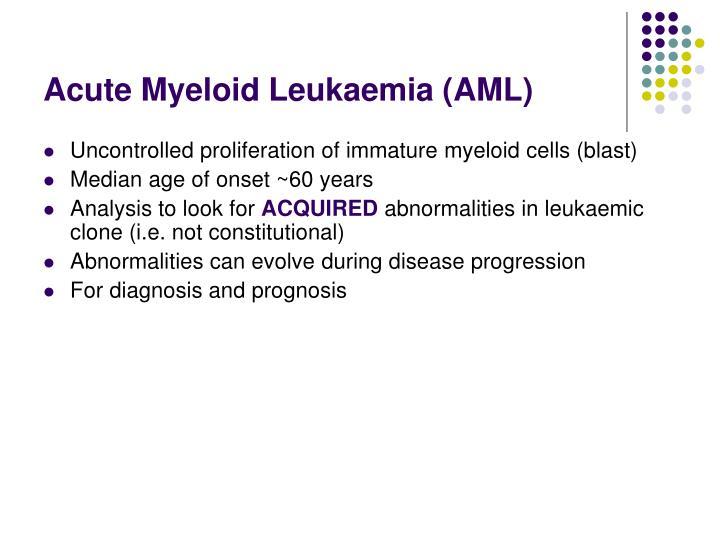 Acute Myeloid Leukaemia (AML)