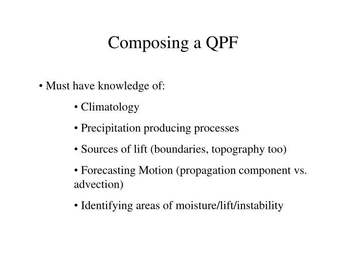Composing a QPF