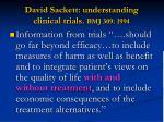 david sackett understanding clinical trials bmj 309 1994