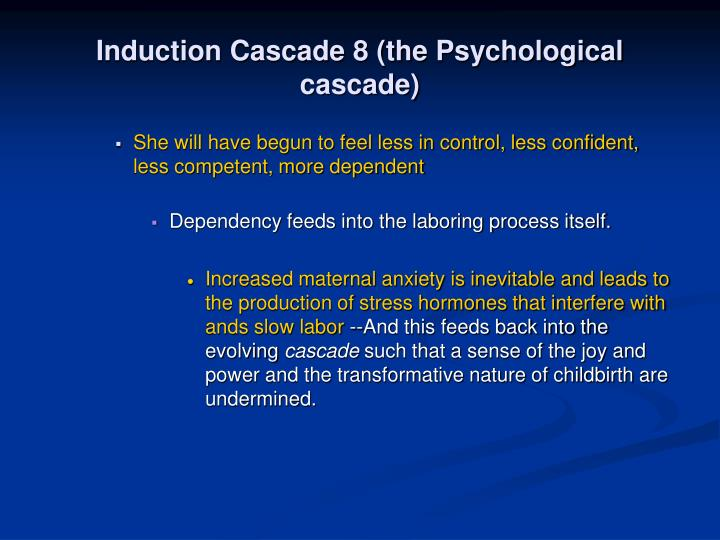 Induction Cascade 8 (the Psychological cascade)