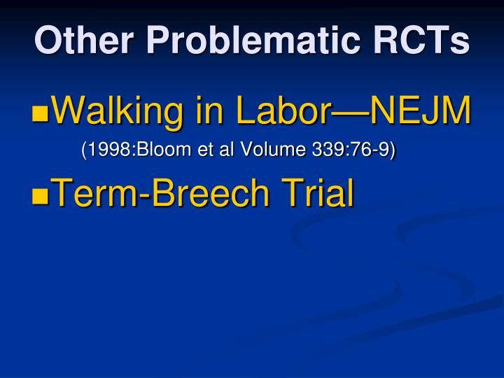 Other Problematic RCTs