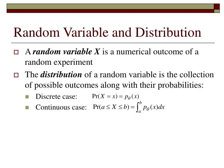 Random Variable and Distribution