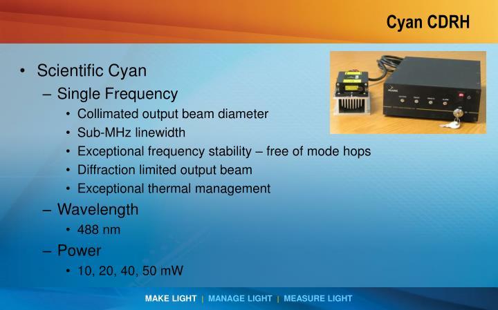 Cyan CDRH