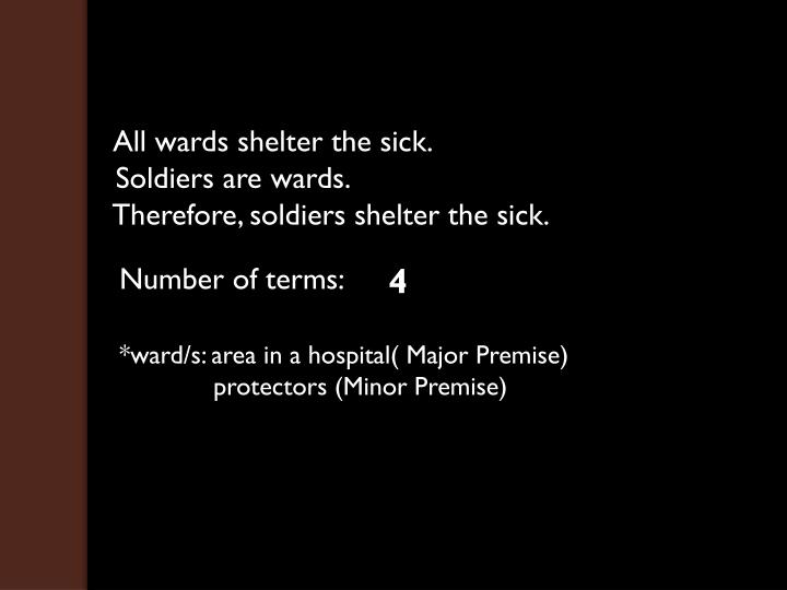 All wards shelter the sick.