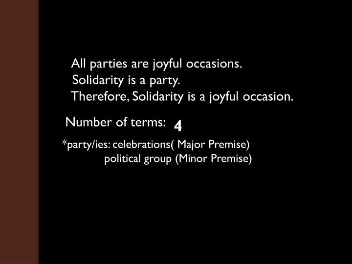 All parties are joyful occasions.